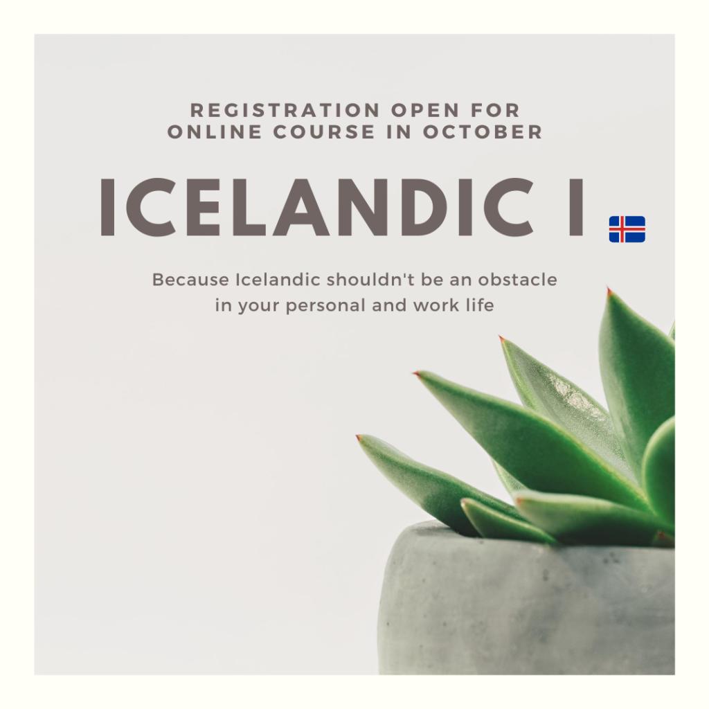 Registration open for Icelandic I (October)